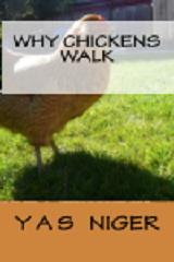 Why Chickens Walk - Copy