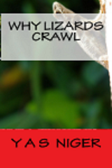 Why Lizards Crawl - Copy